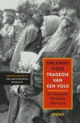 Tragedie van een volk -de Russische Revolutie 1891-19 24 Figes, Orlando