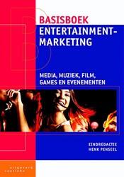 Basisboek entertainmentmarketing -media, muziek, film, games en evenementen Penseel, Henk