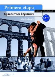 Primera etapa - werkboek -spaans voor beginners Ortega, L.