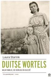 Duitse wortels -Mijn familie, de oorlog en Sil enze Starink, Laura
