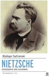 Nietzsche -een biografie van zijn denken Safranski, Rudiger
