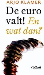 DE EURO VALT! -EN WAT DAN? KLAMER, ARJO