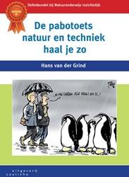 De pabotoets natuur en techniek haal je Grind, Hans van der