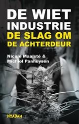 De Wietindustrie -de slag om de achterdeur Maalste, Nicole