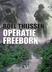 Operatie Freeborn - grote letter uitgave -grote letter uitgave Thijssen, Roel