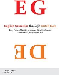 English Grammar through Dutch Eyes Foster, Tony