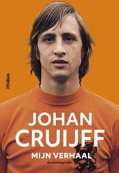 Johan Cruijff - Mijn verhaal -De autobiografie Cruijff, Johan