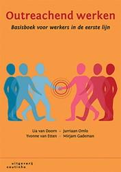 Outreachend werken -basisboek voor werkers in de e erste lijn Doorn, Lia van