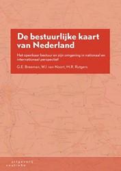 De bestuurlijke kaart van Nederland -het openbaar bestuur en zijn o mgeving in nationaal en intern Breeman, Gerard