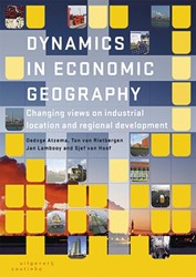 Dynamics in economic geography -changing views on industrial l ocations and regional developm Atzema, Oedzge