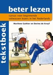 Beter lezen Tekstboek -cursus voor beginnende volwass en lezers in het Nederlands Gathier, Marilene