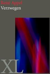 XL Verzwegen - grote letter uitgave Appel, Rene