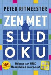 Zen met sudoku -250 sudoku's van eenvoudi zeer moeilijk Ritmeester, Peter