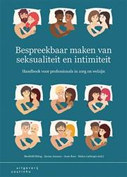 Bespreekbaar maken van seksualiteit en i -handboek voor professionals in zorg en welzijn Hoing, Mechtild