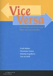 Vice Versa -schriftelijke taalverwerving F rans voor gevorderden Bakker, Freek