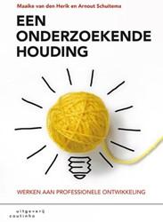 Een onderzoekende houding -werken aan professionele ontwi kkeling Herik, Maaike van den