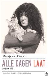 Alle dagen laat -Dagboek 1976 Keulen, Mensje van