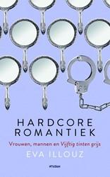 Hardcore romantiek -vrouwen, mannen en vijftig tin ten grijs Illouz, Eva