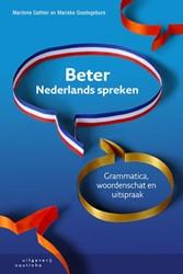 Beter Nederlands spreken -grammatica, woordenschat en ui tspraak Gathier, Marilene