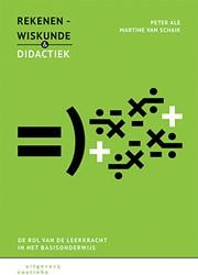 Rekenen-wiskunde en didactiek -de rol van de leerkracht in he t basisonderwijs Ale, Peter
