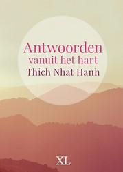 Antwoorden vanuit het hart -grote letter uitgave Nhat Hnah, Thich