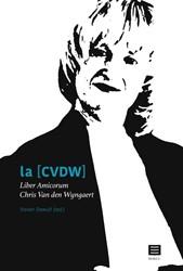 Liber Amicorum Chris Van den Wyngaert -Liber Amicorum Chris Van den W yngaert