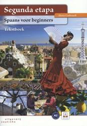 Segunda etapa tekstboek -Spaans voor beginners Carbonell, Elena