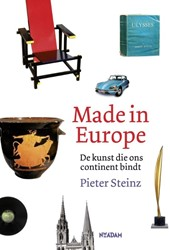 Made in Europe -de kunst die ons continent bin dt Steinz, Pieter