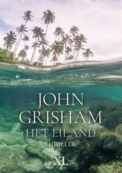 Het eiland - grote letter uitgave -grote letter uitgave Grisham, John