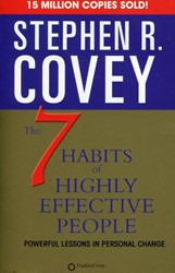7 Habits of Highly Effective People Covey, Stephen R.