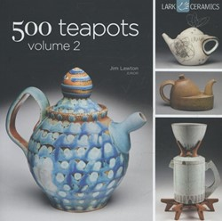 500 TEAPOTS  (VOLUME 2) LAWTON, JIM