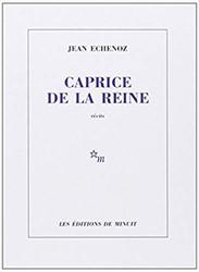 Caprice de la reine Echenoz, Jean