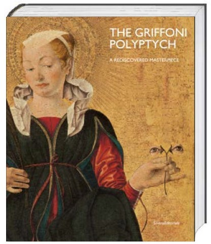 The Griffoni Polyptych -a rediscovered masterpiece