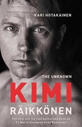 The Unknown Kimi Raikkonen Hotakainen, Kari
