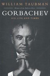 Taubman*Gorbachev -His Life and Times Taubman, William