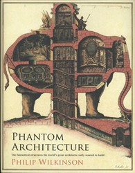 Wilkinson*Phantom Architecture Wilkinson, Philip