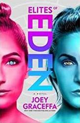 Elites of Eden Graceffa, Joey
