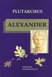 Alexander -leven, betekenis, uitspraken Plutarchus