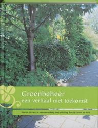 GROENBEHEER, EEN VERHAAL MET TOEKOMST HERMY, M.