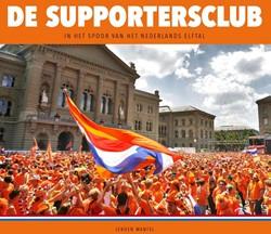 De Supportersclub -in het spoor van het Nederland s elftal Mantel, Jeroen