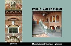 Parels van Baksteen -monumenten van Leidschendam-Vo orburg Lameris, M.J.C.