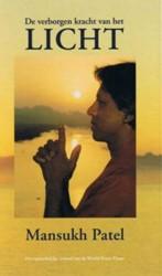 De verborgen kracht van het licht Patel, M.