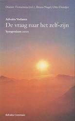 Advaita Vedanta - de vraag naar het zelf -symposium 2000 ONBEKEND