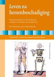 Leven na hersenbeschadiging -neurorevalidatie in de eerste lijn: analyse en aanpak van pr Cranenburgh, Ben van