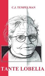 Tante Lobelia -Een verhaal dat verteld moest worden Tempelman, C.J.
