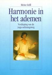 Harmonie in het ademen -verdieping van de yoga-oefenin gsweg Grill, Heinz