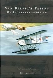 Van Berkel's patent de luchtvaartaf -van weegschaal tot vliegtuig Aarssen, Kees