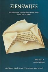 Zienswijze -Beschouwingen over het leven e n de wereld vanuit de Torahlee Ollech, Wolf