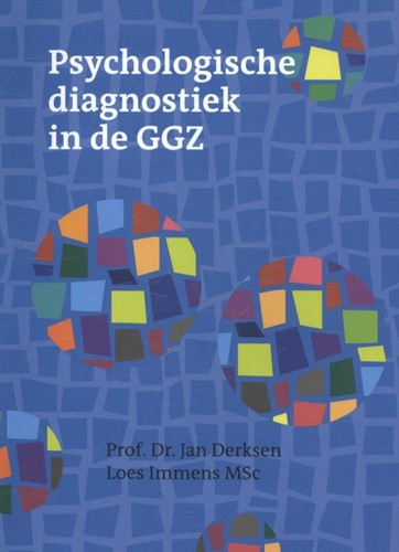 Psychologische diagnostiek in de GGZ Derksen, Jan