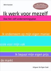 Ik werk voor mezef -doe-het-zelf-ondernemingsplan Korsten, W.